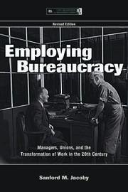 Employing Bureaucracy