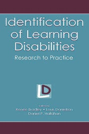 Identification of Learning Disabilities: Research To Practice