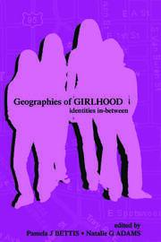 Geographies of Girlhood: Identities In-between