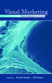 Visual Marketing: From Attention to Action