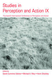 Studies in Perception and Action IX: Fourteenth International Conference on Perception and Action