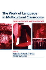 The Work of Language in Multicultural Classrooms: Talking Science, Writing Science