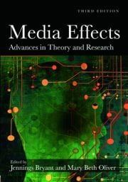Media Effects: Advances in Theory and Research