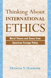 Thinking About International Ethics