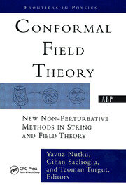 Conformal Field Theory: New Non-perturbative Methods In String And Field Theory