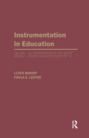 Instrumentation in Education: An Anthology