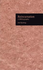 Reincarnation: A Bibliography