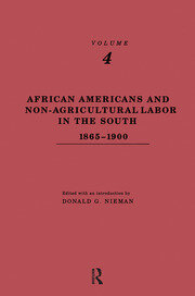 African-Americans and Non-Agricultural Labor in the South 1865-1900