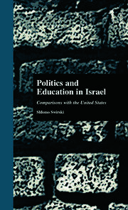 Politics and Education in Israel: Comparisons with the United States