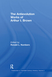 The Antievolution Works of Arthur I. Brown