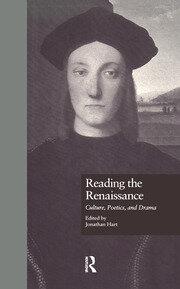 Reading the Renaissance: Culture, Poetics, and Drama