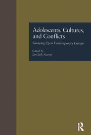 Adolescents, Cultures, and Conflicts: Growing Up in Contemporary Europe
