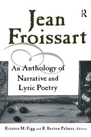 Jean Froissart: A Dual Language Anthology