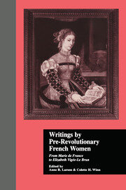 Writings by Pre-Revolutionary French Women: From Marie de France to Elizabeth Vige-Le Brun