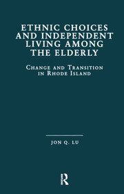 Ethnic Choices and Independent Living Among the Elderly: Change and Transition in Rhode Island