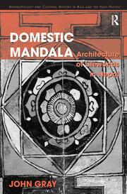 Domestic Mandala: Architecture of Lifeworlds in Nepal