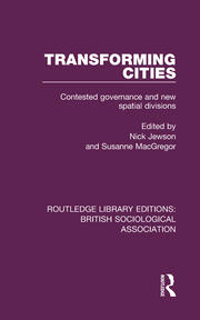 Transforming Cities: Contested Governance and New Spatial Divisions