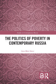 The Politics of Poverty in Contemporary Russia