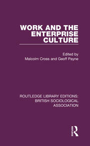 Work and the Enterprise Culture