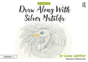 Draw-along Silver Matilda: Get to Know Me: Depression
