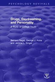 Drugs, Daydreaming, and Personality: A Study of College Youth