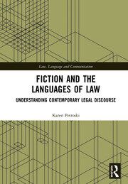 Fiction and the Languages of Law: Understanding Contemporary Legal Discourse