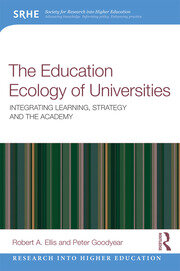 The Education Ecology of Universities: Integrating Learning, Strategy and the Academy