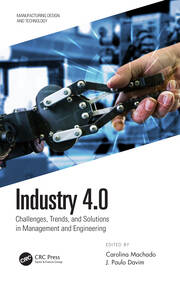 Industry 4.0: Challenges, Trends, and Solutions in Management and Engineering