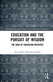 Education and the Pursuit of Wisdom: The Aims of Education Revisited