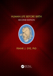 Human Life Before Birth, Second Edition