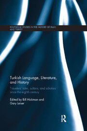 Turkish Language, Literature, and History: Travelers' Tales, Sultans, and Scholars Since the Eighth Century