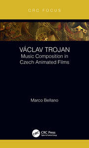 Václav Trojan: Music Composition in Czech Animated Films