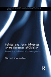 Political and Social Influences on the Education of Children: Research from Bosnia and Herzegovina