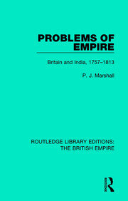 Problems of Empire: Britain and India, 1757-1813