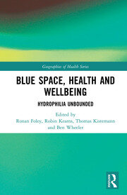 Blue Space, Health and Wellbeing: Hydrophilia Unbounded