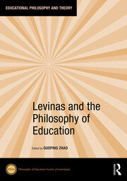 Levinas and the Philosophy of Education