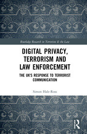 Digital Privacy, Terrorism and Law Enforcement; Hale-Ross - 1st Edition book cover