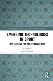 Emerging Technologies in Sport: Implications for Sport Management