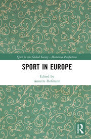 Regional Issues: Europe: History of Sport