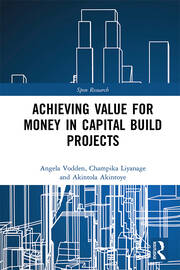 Achieving Value for Money in Capital Build Projects