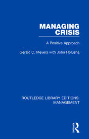 Managing Crisis: A Positive Approach