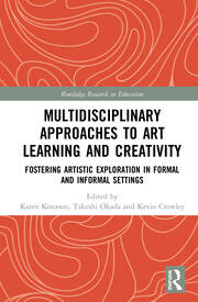 Multidisciplinary Approaches to Art Learning and Creativity: Fostering Artistic Exploration in Formal and Informal Settings