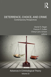 Deterrence, Choice, and Crime, Volume 23: Contemporary Perspectives