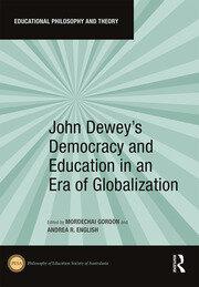 John Dewey's Democracy and Education in an Era of Globalization