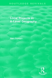 Local Projects in A-Level Geography