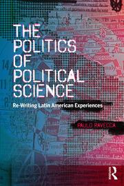 Politics of Political Science Latin America (Ravecca)