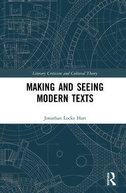 Making and Seeing Modern Texts