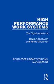 High Performance Work Systems: The Digital Experience