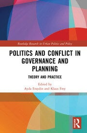 Politics and Conflict in Governance and Planning: Theory and Practice