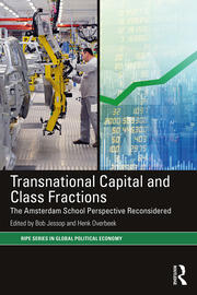 Transnational Capital and Class Fractions: The Amsterdam School Perspective Reconsidered